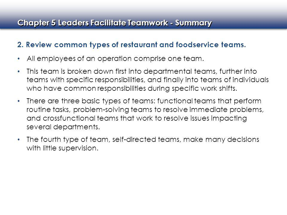 2. Review common types of restaurant and foodservice teams.
