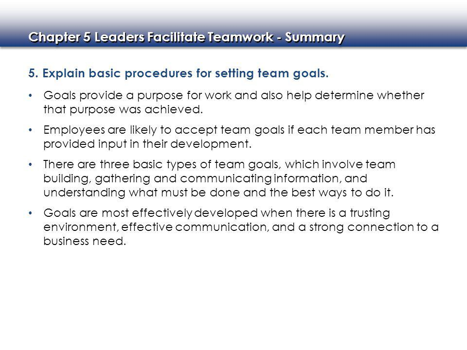 5. Explain basic procedures for setting team goals.