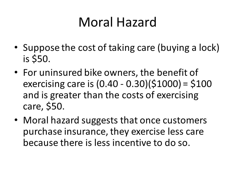 Moral Hazard Suppose the cost of taking care (buying a lock) is $50.