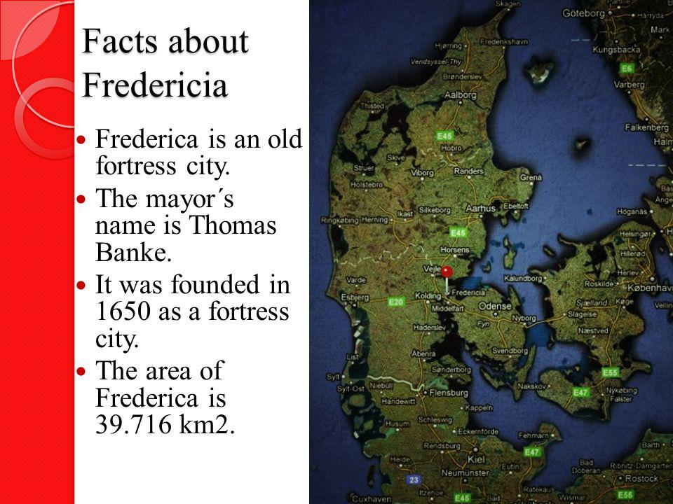 Facts about Fredericia