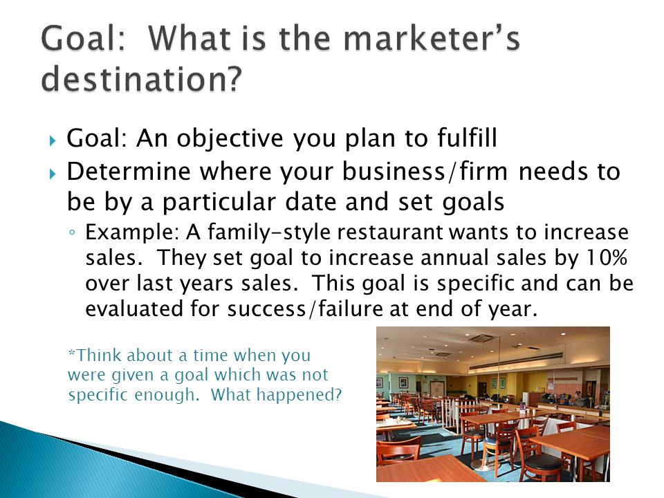 Goal: What is the marketer's destination