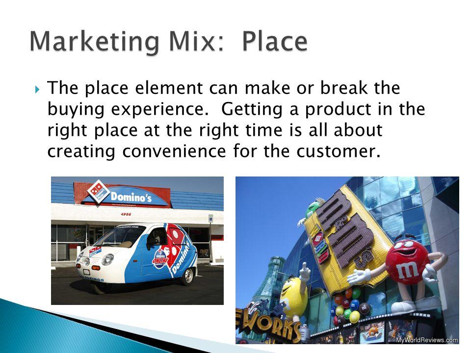 Marketing Mix: Place