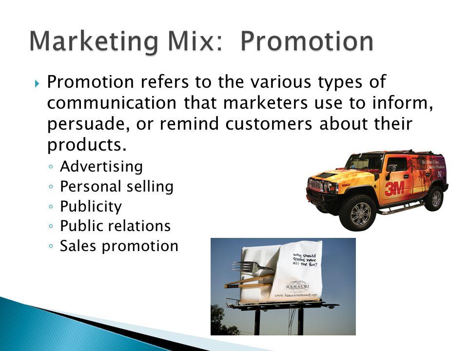 Marketing Mix: Promotion