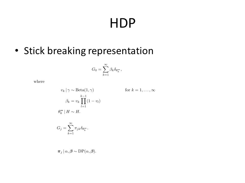 HDP Stick breaking representation