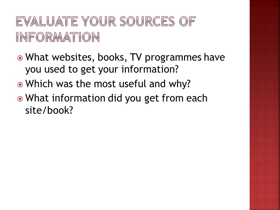 Evaluate your sources of information