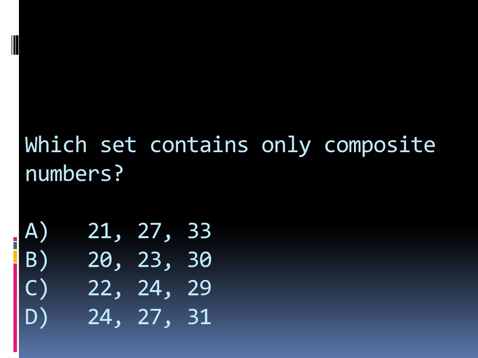 Which set contains only composite numbers