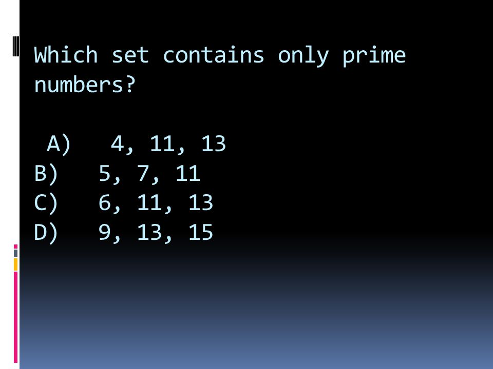 Which set contains only prime numbers