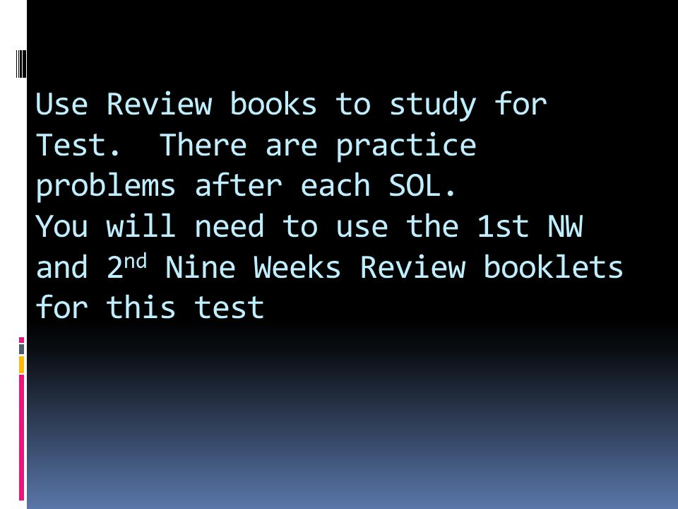 Use Review books to study for Test