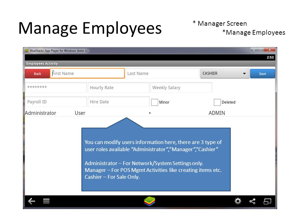 Manage Employees * Manager Screen *Manage Employees