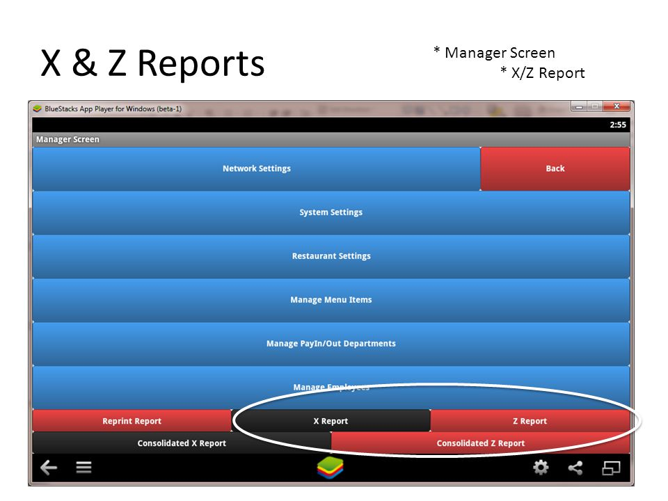 X & Z Reports * Manager Screen * X/Z Report