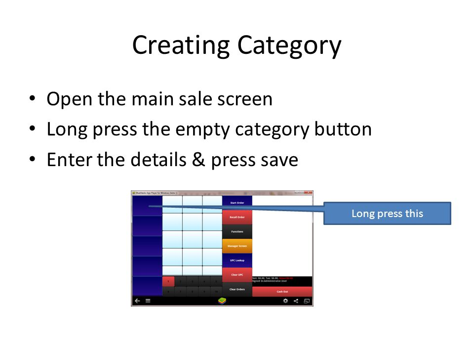 Creating Category Open the main sale screen