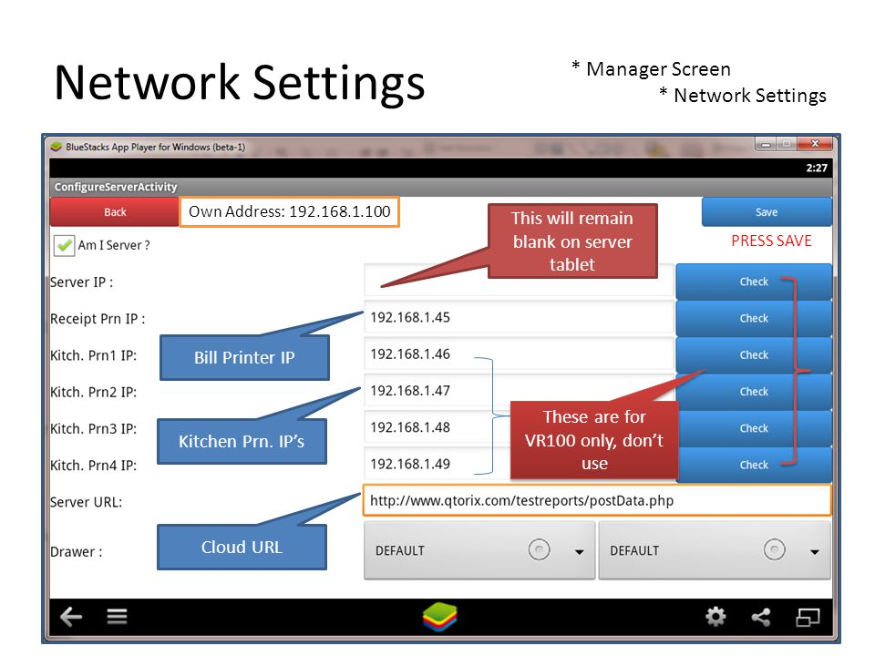 Network Settings * Manager Screen * Network Settings