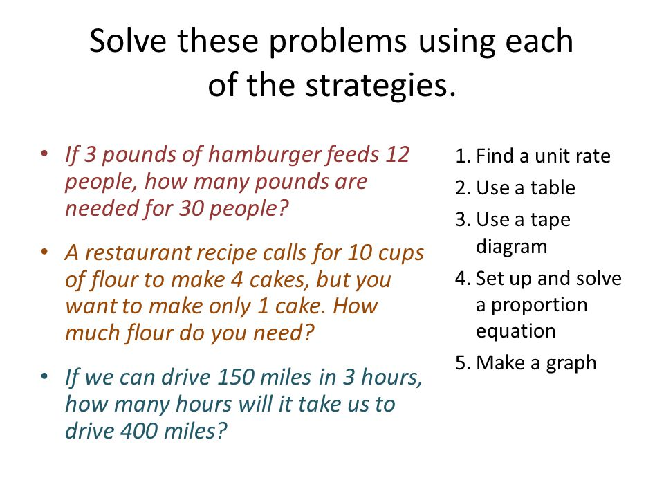 Solve these problems using each of the strategies.