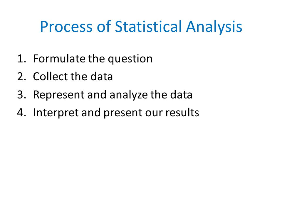 Process of Statistical Analysis