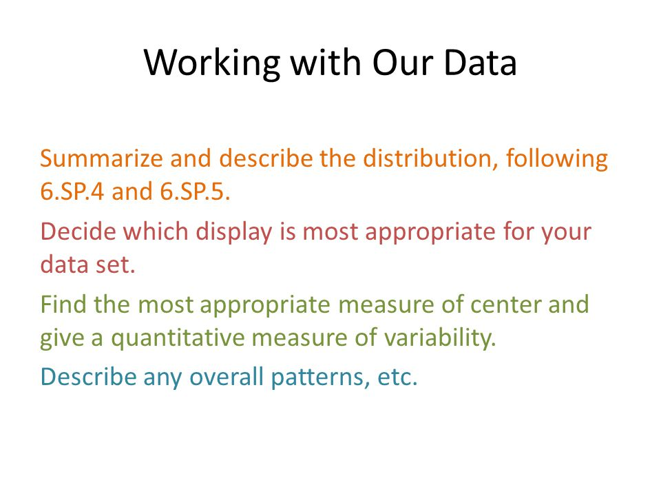 Working with Our Data