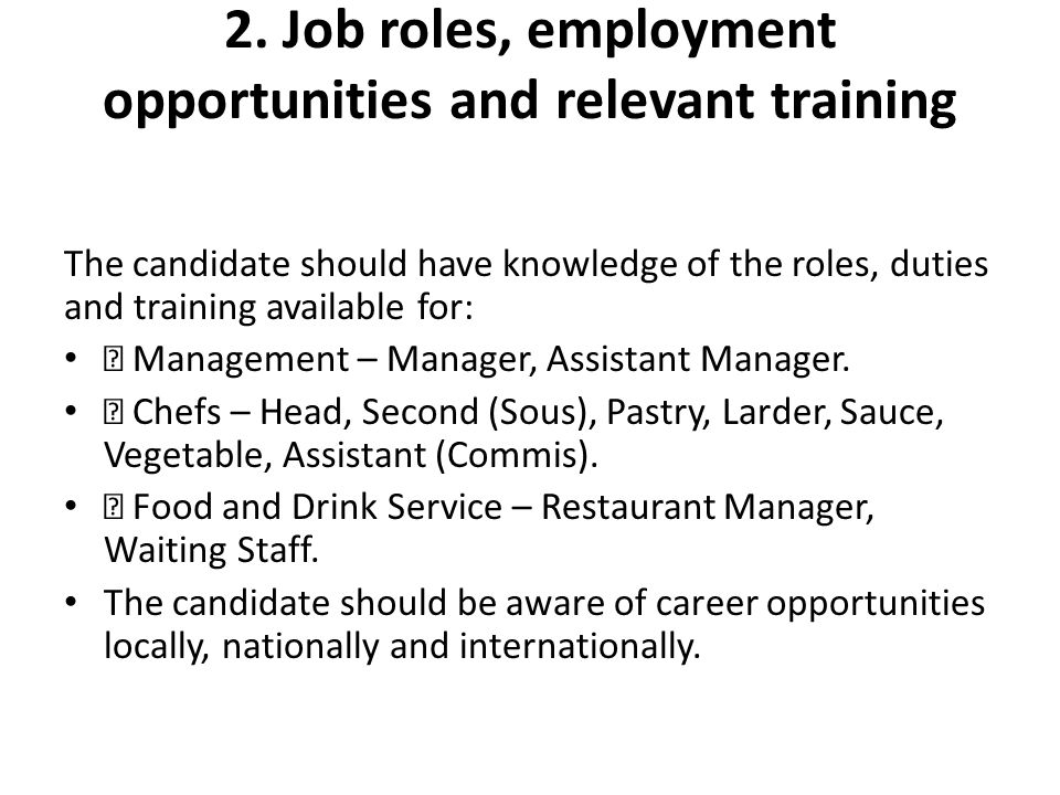 2. Job roles, employment opportunities and relevant training
