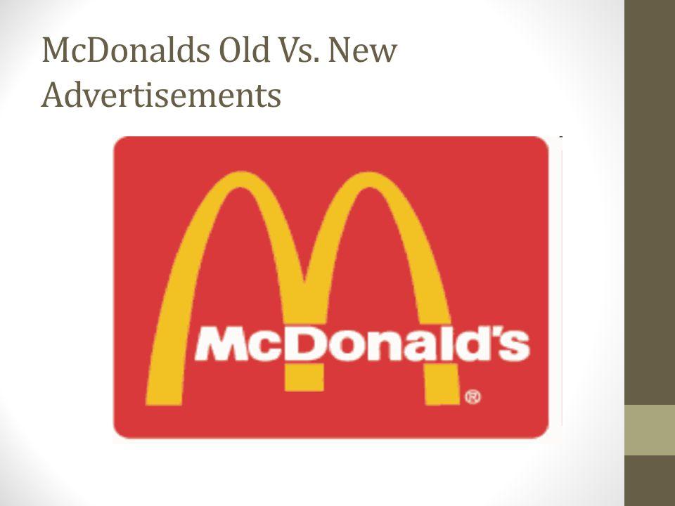 McDonalds Old Vs. New Advertisements