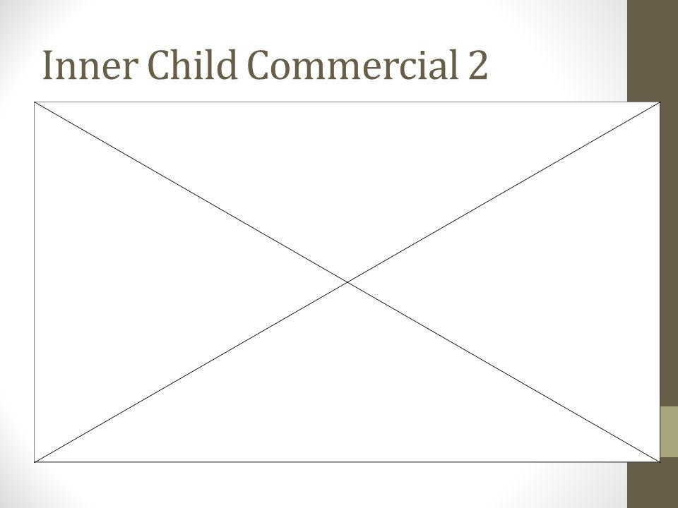 Inner Child Commercial 2