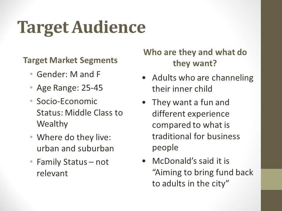 Target Market Segments Who are they and what do they want