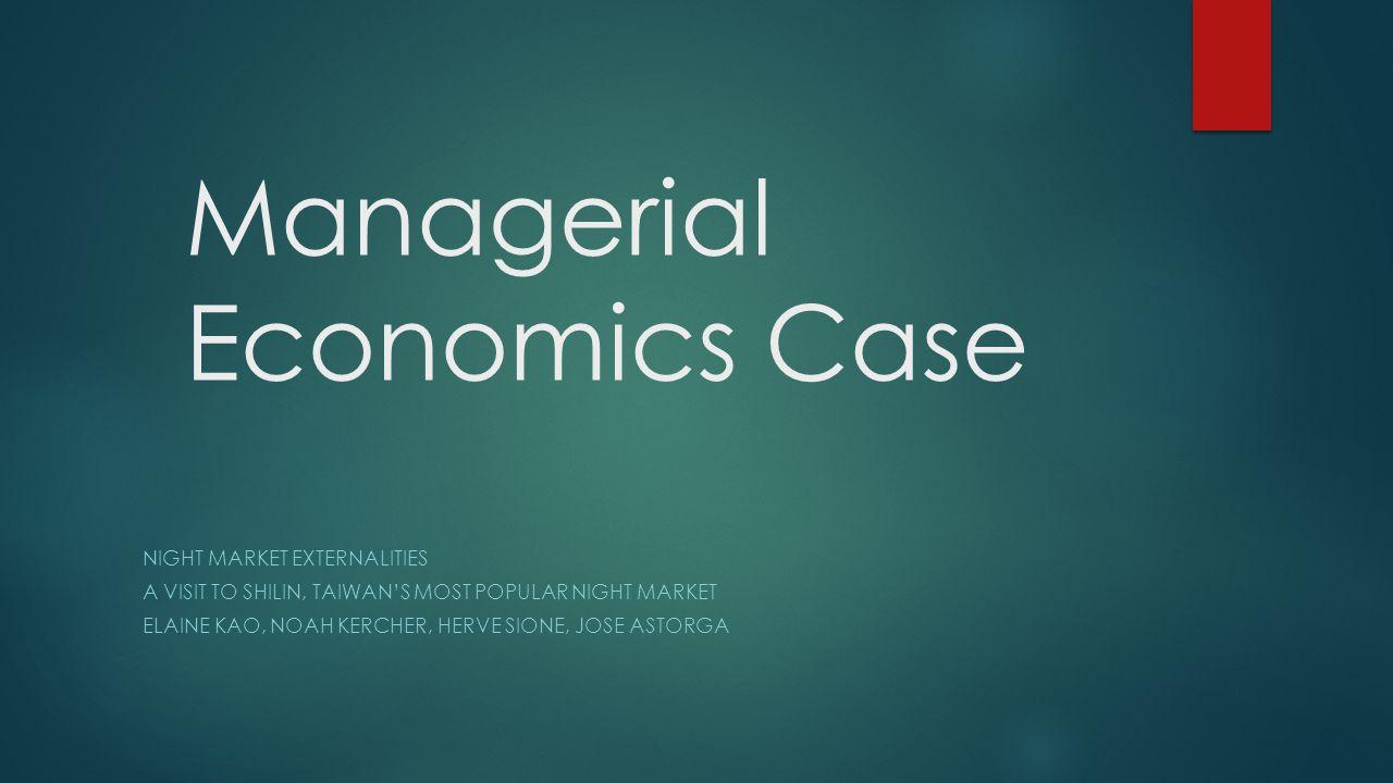 Managerial Economics Case