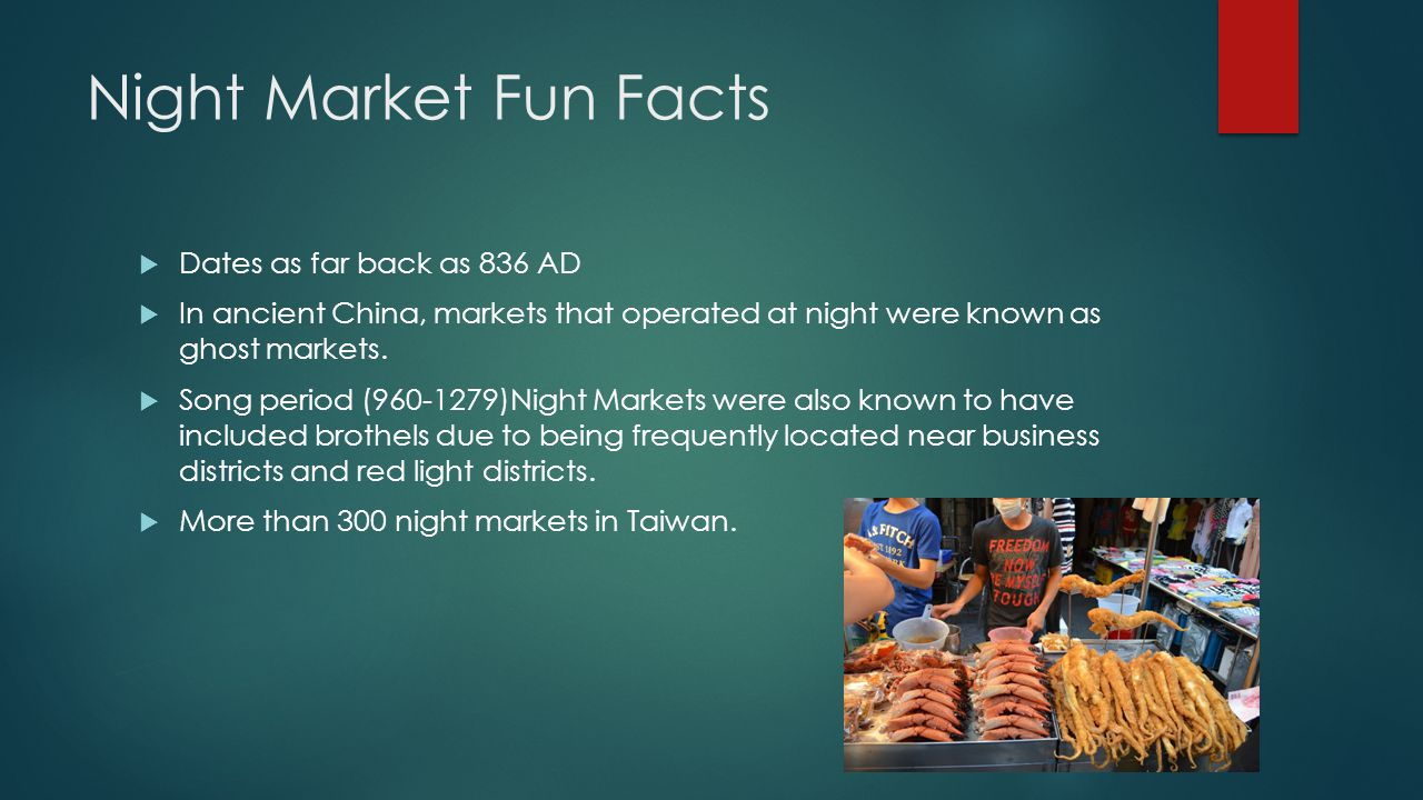 Night Market Fun Facts Dates as far back as 836 AD
