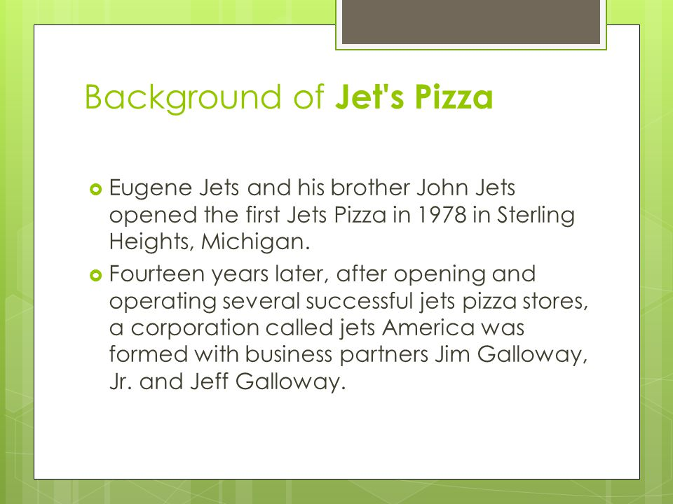 Background of Jet s Pizza