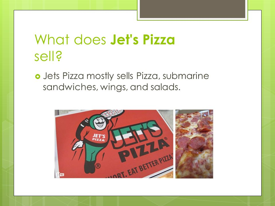 What does Jet s Pizza sell