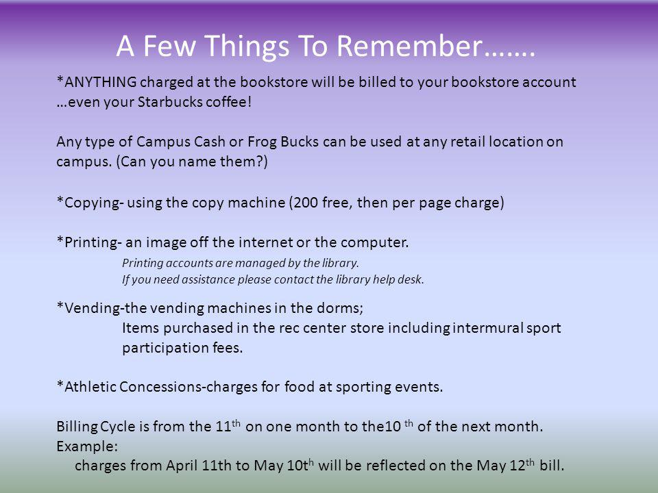 A Few Things To Remember…….