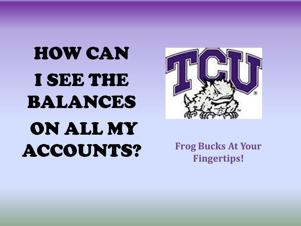 Frog Bucks At Your Fingertips!
