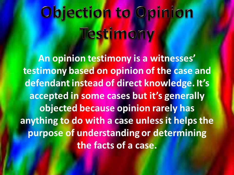 Objection to Opinion Testimony