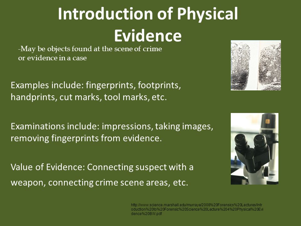 Introduction of Physical Evidence