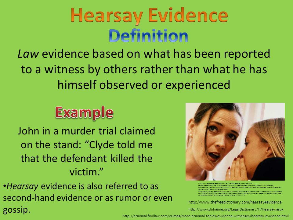 Hearsay Evidence Definition Example