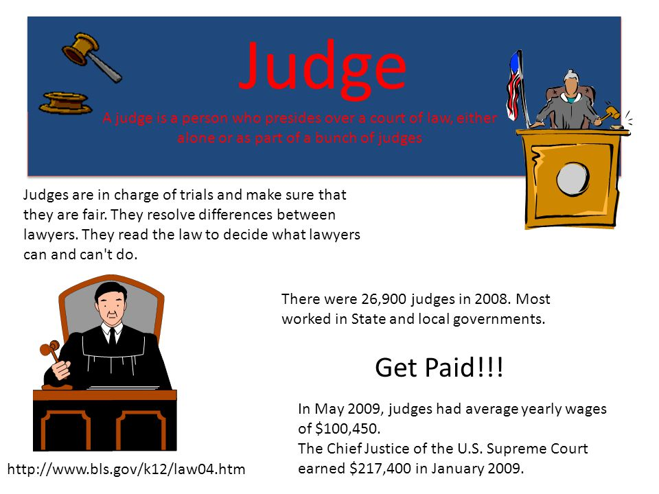 Judge A judge is a person who presides over a court of law, either alone or as part of a bunch of judges.