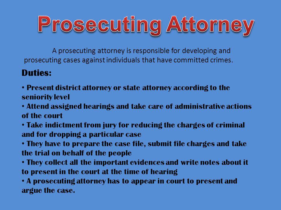 Prosecuting Attorney Duties: