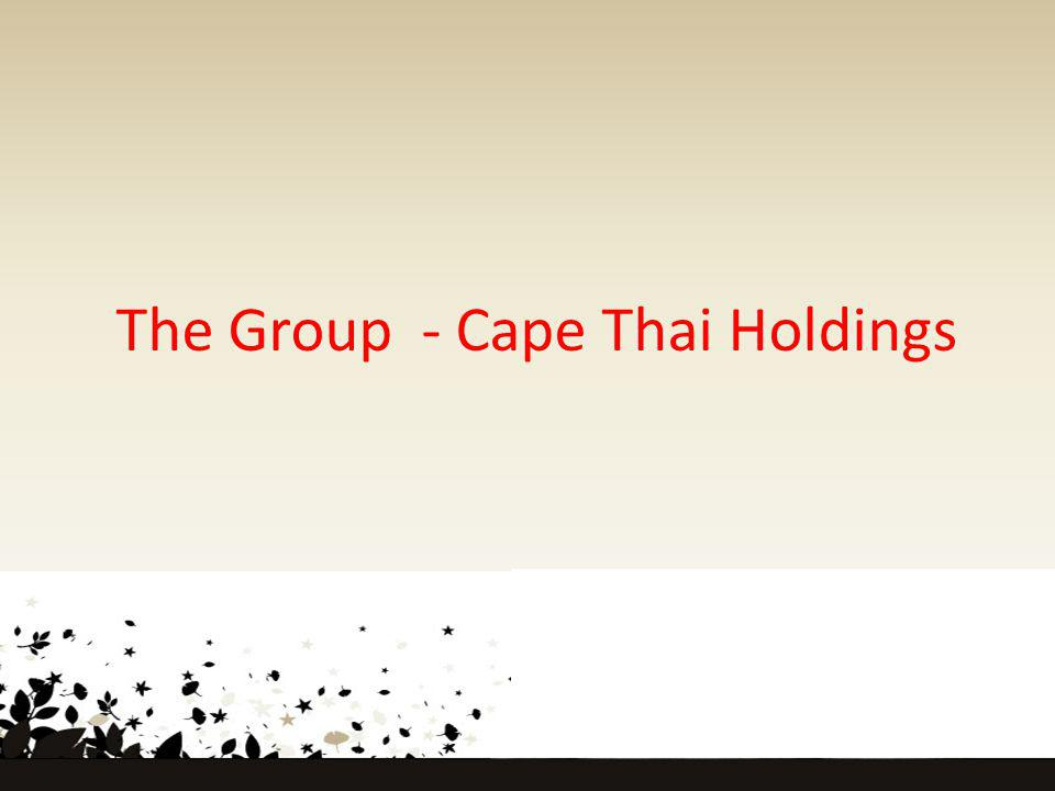 The Group - Cape Thai Holdings