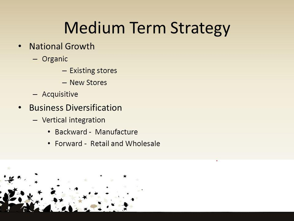 Medium Term Strategy National Growth Business Diversification Organic