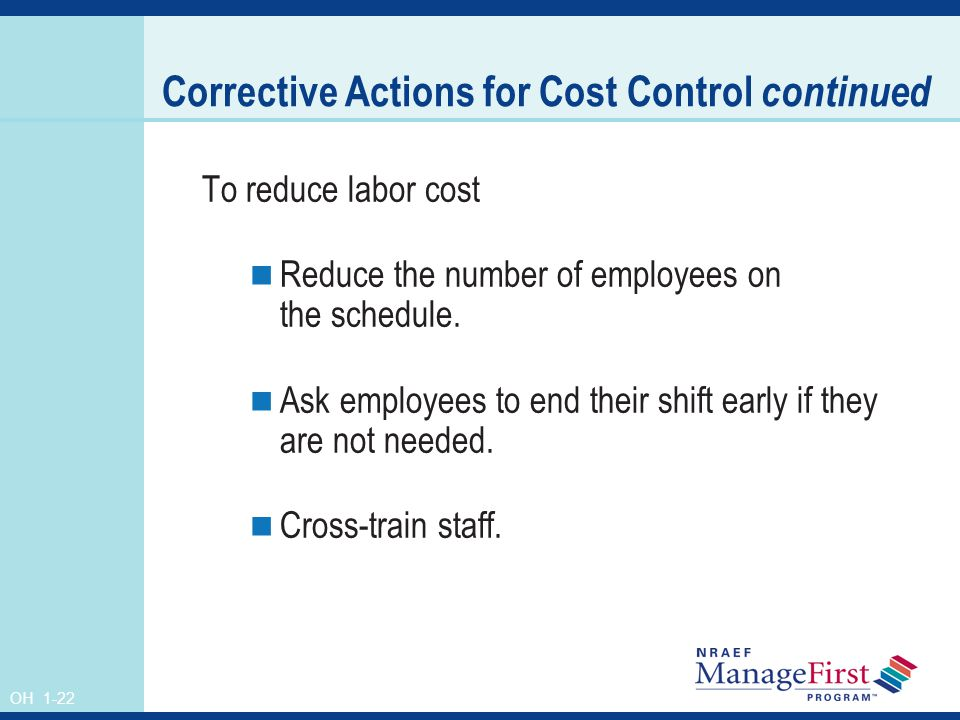Corrective Actions for Cost Control continued