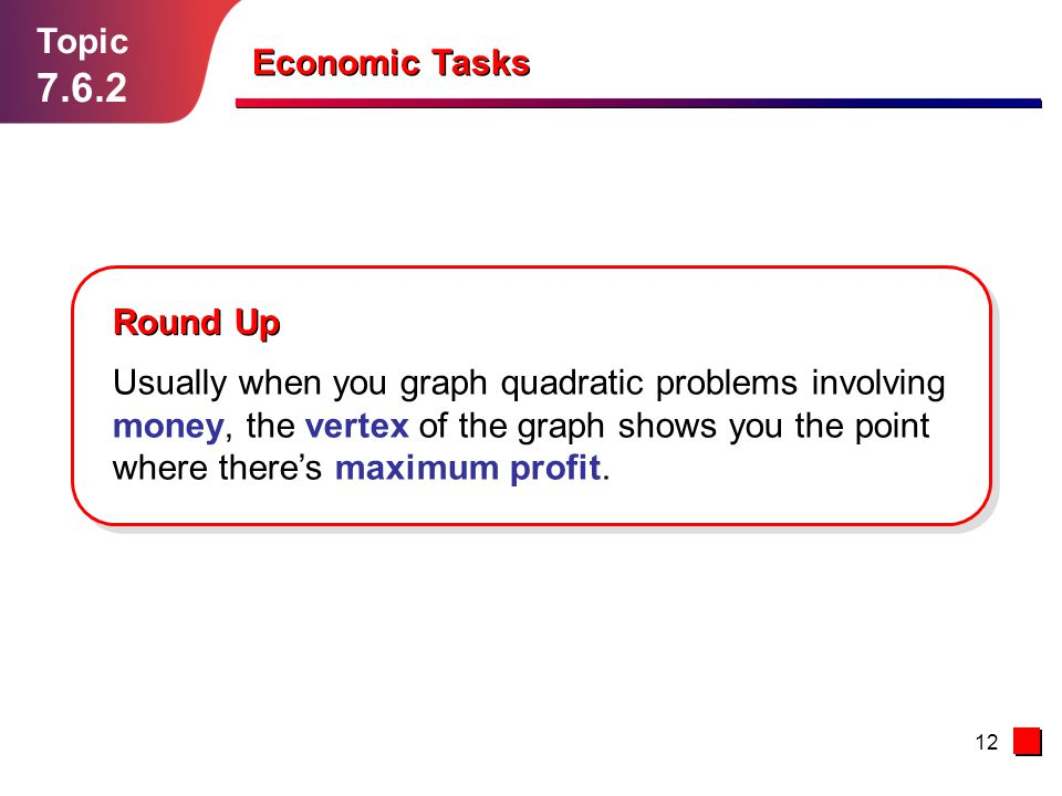 7.6.2 Topic Economic Tasks Round Up
