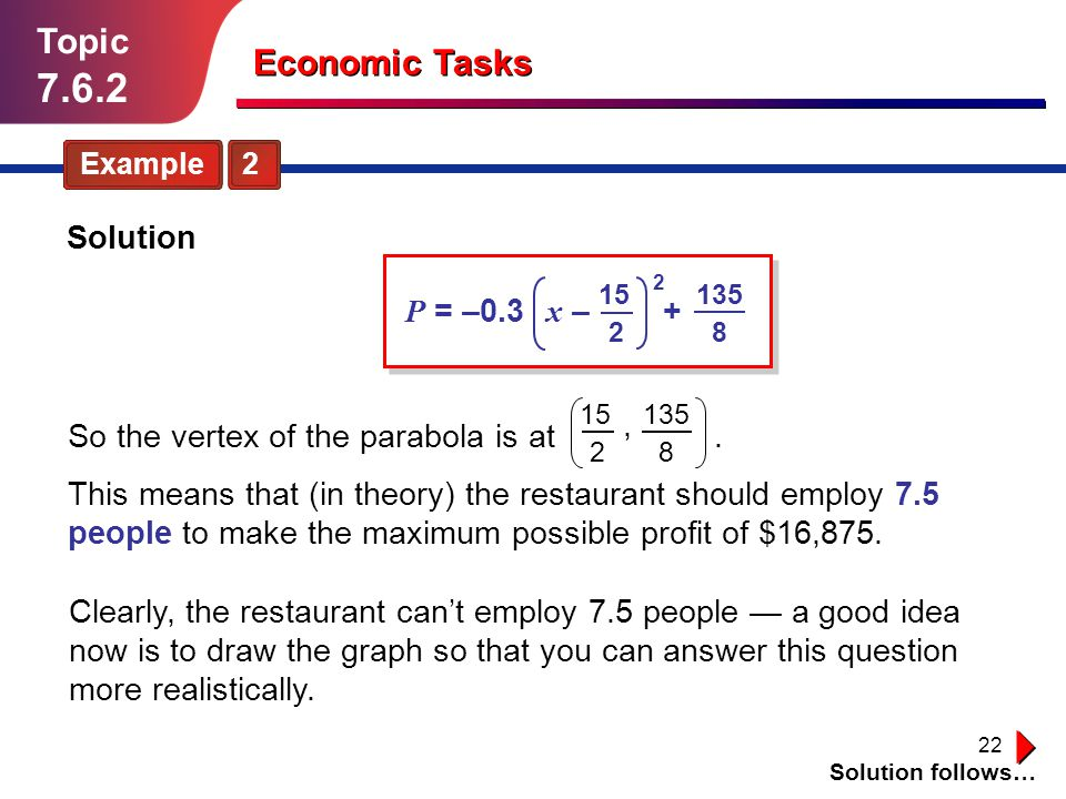 7.6.2 Topic Economic Tasks Solution P = –0.3 x – + ,