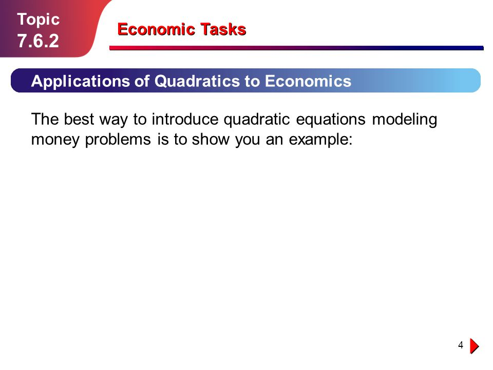 7.6.2 Topic Economic Tasks Applications of Quadratics to Economics
