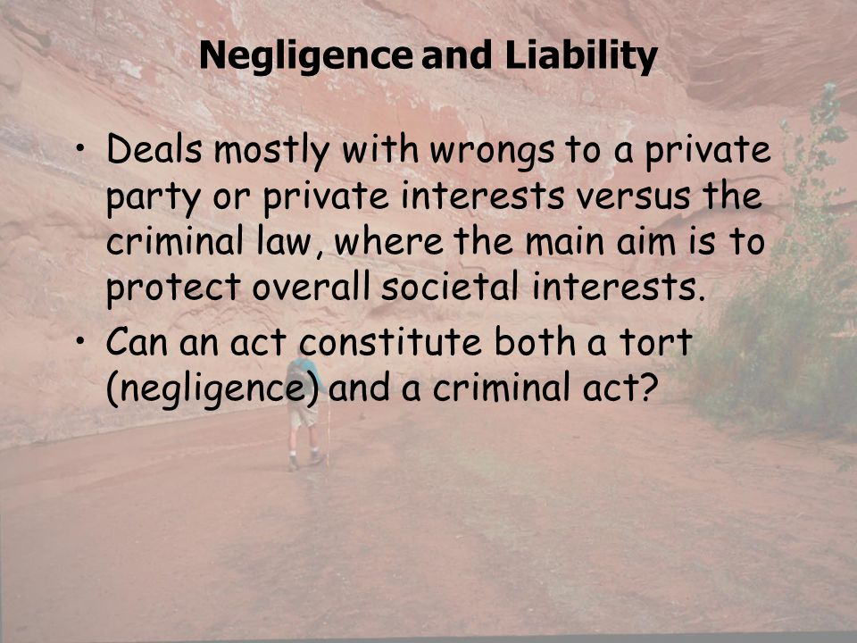 Negligence and Liability
