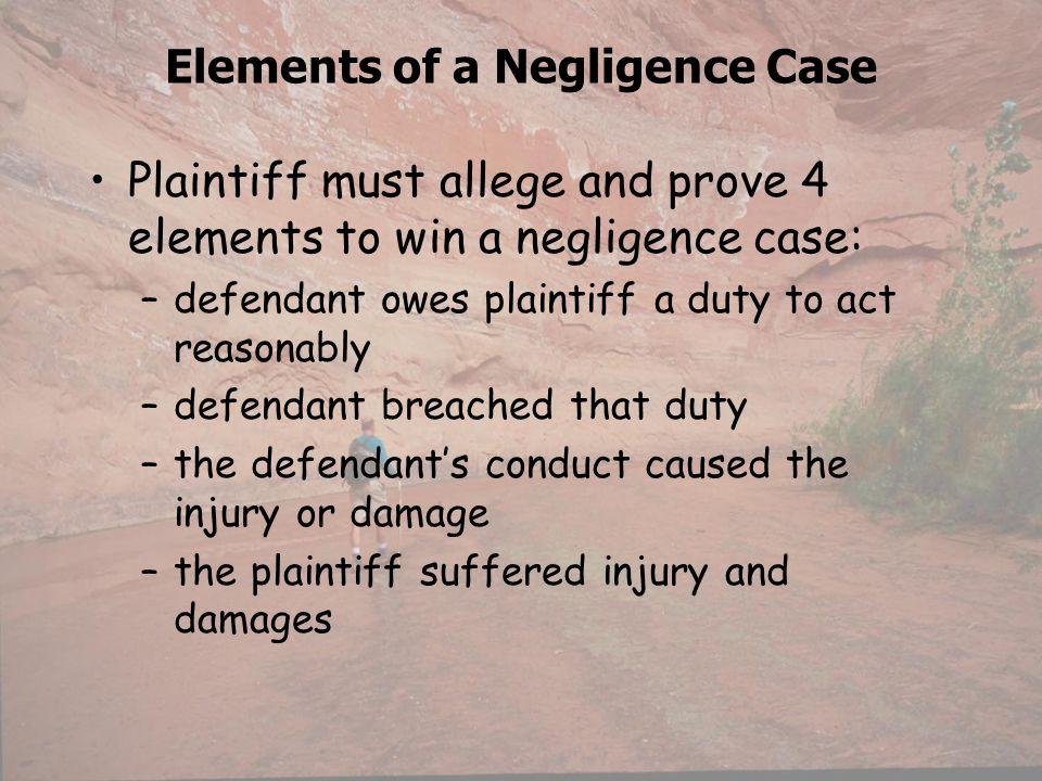 Elements of a Negligence Case
