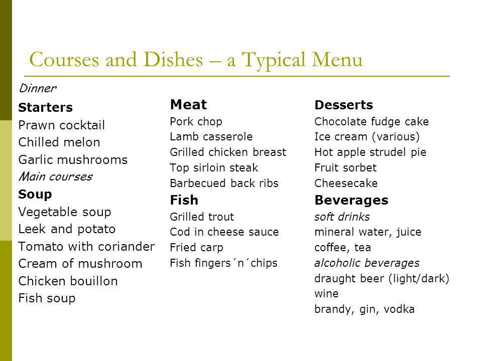 Courses and Dishes – a Typical Menu