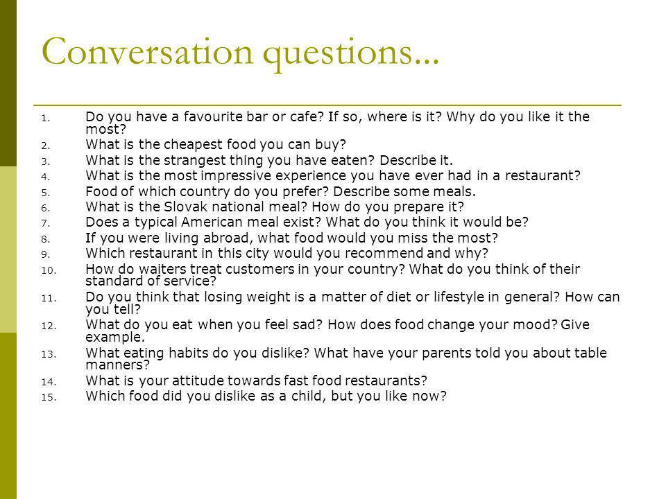 Conversation questions...