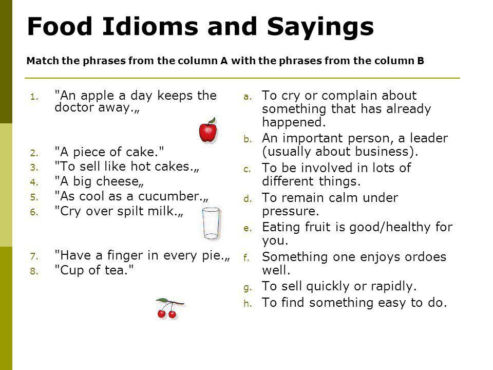 Food Idioms and Sayings