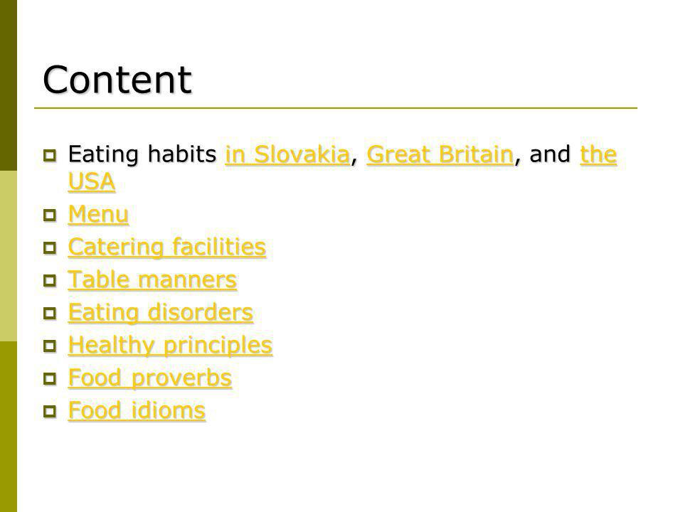 Content Eating habits in Slovakia, Great Britain, and the USA Menu