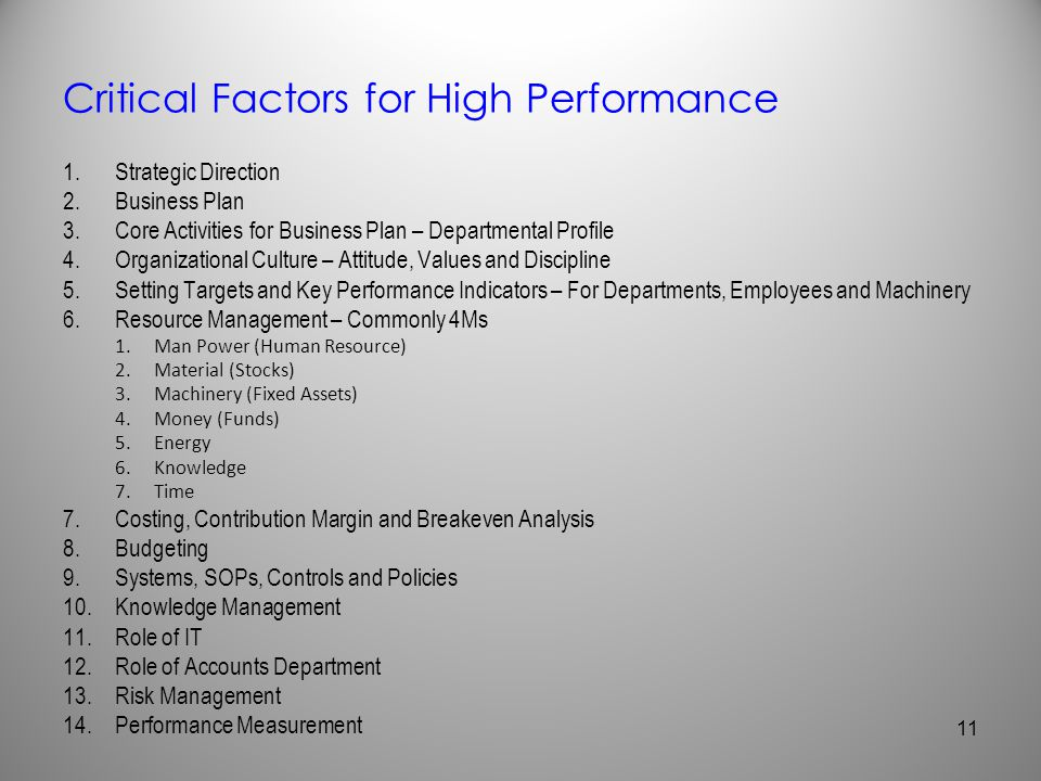 Critical Factors for High Performance