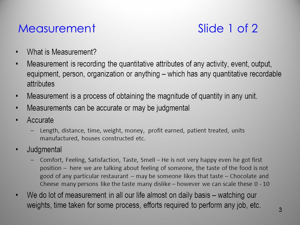 Measurement Slide 1 of 2 What is Measurement