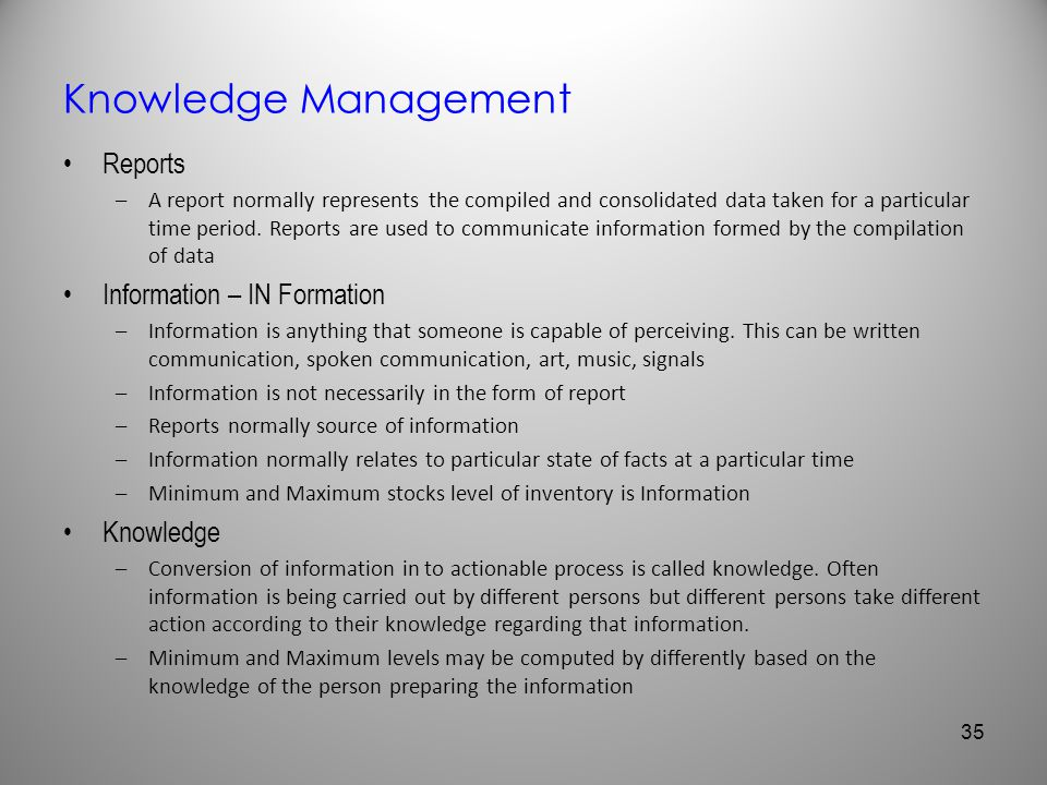 Knowledge Management Reports Information – IN Formation Knowledge