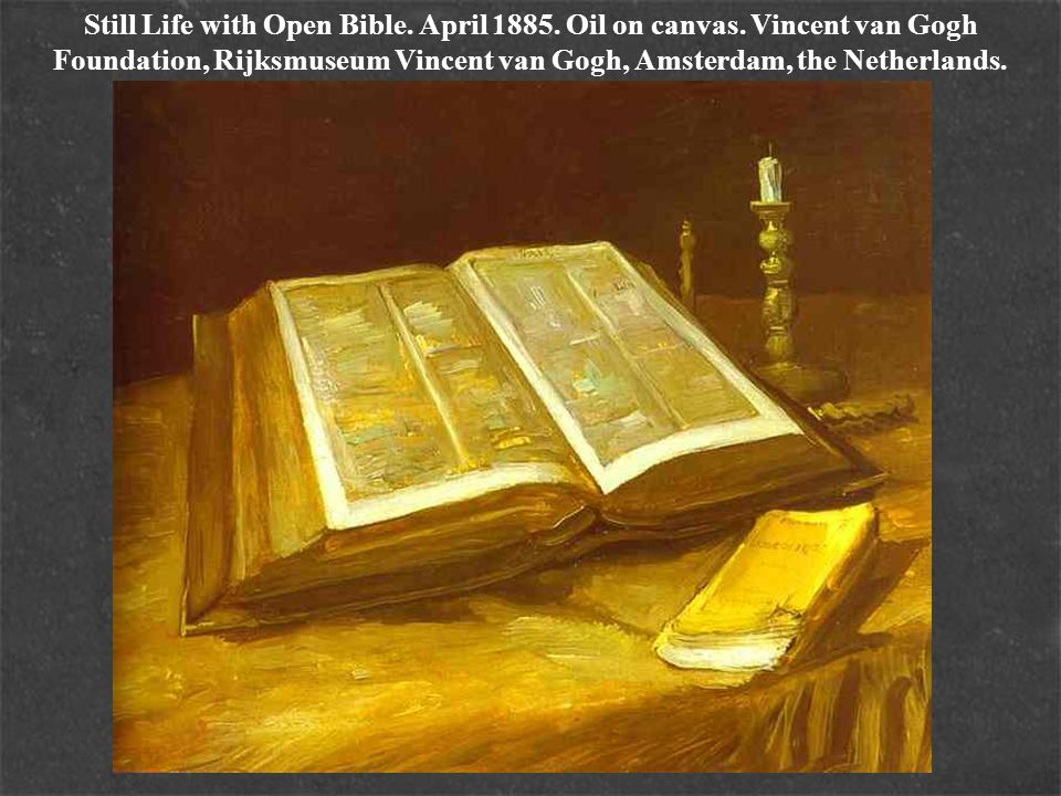 Still Life with Open Bible. April 1885. Oil on canvas